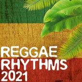 Reggae Rhythms 2021 de Various Artists