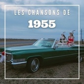 Les Chansons de 1955 von Various Artists