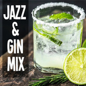 Jazz & Gin Mix von Various Artists