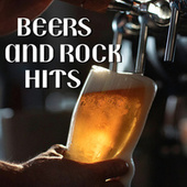 Beers & Rock Hits von Various Artists