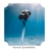 Monroe Somewhere by Various Artists