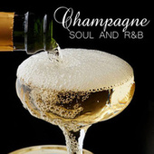 Champagne Soul And R&B by Various Artists