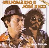 Volume 10 (Amor Dividido) de Milionário e José Rico