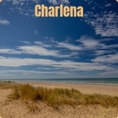 Charlena by Various Artists