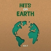 Hits on Earth, Vol. 1 von Various Artists