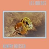 Kuntry Doitsch by Les Boches