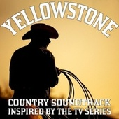 Yellowstone - Country Soundtrack Inspired by the TV Series by Various Artists