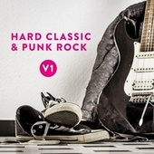 Hard Classic & Punk Rock, Vol. 1 von Various Artists