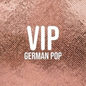 Vip: German Pop von Various Artists