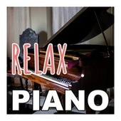 Relax Piano von Various Artists