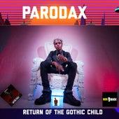 Return of the Gothic Child de Parodax