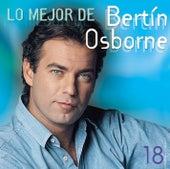 Lo Mejor De Bertin Osborne van Bertin Osborne