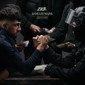 Dans les mains de Zkr