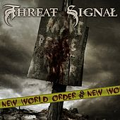 New World Order by Threat Signal