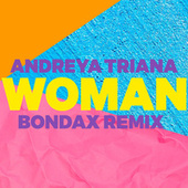 Woman (Bondax Remix) von Andreya Triana