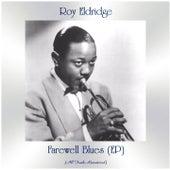 Farewell Blues (EP) (All Tracks Remastered) von Roy Eldridge