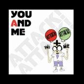You And Me von Attack Attack!