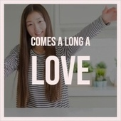 Comes A Long A Love by Various Artists