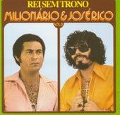 Volume 06 (Rei Sem Trono) de Milionário e José Rico