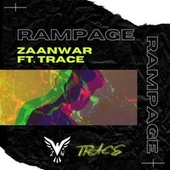 Rampage (feat. Trace) by ZaanWar
