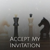 Accept My Invitation by Various Artists