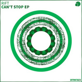 Can't Stop EP by Rift