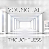 Thoughtless von Young-Jae