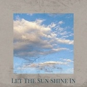 Let The Sun Shine In de Various Artists