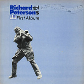 The First Album by Richard Peterson