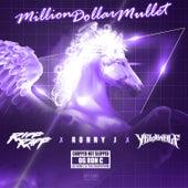 Million Dollar Mullet (ChopNotSlop Remix) by Riff Raff