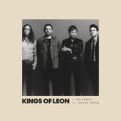 The Bandit / 100,000 People by Kings of Leon