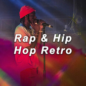 Rap & Hip Hop Retro by Various Artists