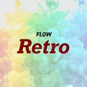 Flow Retro by Various Artists