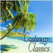 Castaway Classics de Various Artists