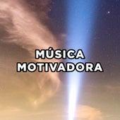 Música Motivadora von Various Artists