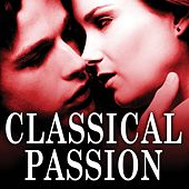 Classical Passion de Various Artists