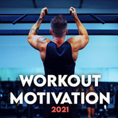 WORKOUT MOTIVATION 2021 - Work Out! de Various Artists