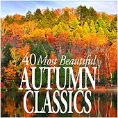 40 Most Beautiful Autumn Classics de Various Artists