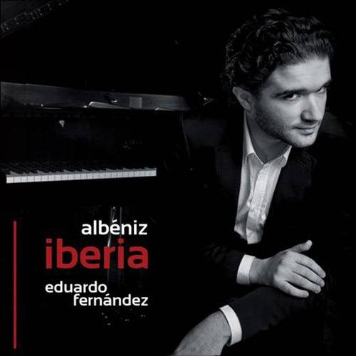 Albeniz: Iberia by Eduardo Fernandez