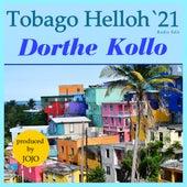 Tobago Helloh '21 (Radio Edit) by Dorthe Kollo