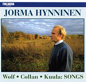 Wolf, Collan, Kuula : Songs de Jorma Hynninen