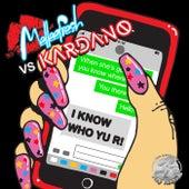 I Know Who Yu R by Melleefresh