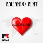 Alles aus Liebe von Bailando Beat