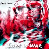 LoveOfWar von Pretty Dollaz