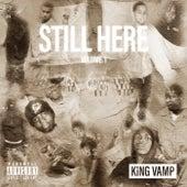 Still Here, Vol. 1 von King Vamp