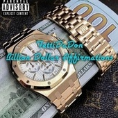 Billion Dollars Affirmations di Fetti Da Don