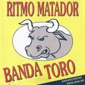 Ritmo Matador de Banda Toro