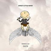 Babies Go Zayn by Sweet Little Band