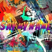Say My Name by Leanball