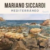 Mediterráneo (Piano Solo) von Mariano Siccardi